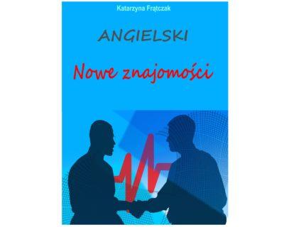 Angielski. Nowe znajomości/ebook
