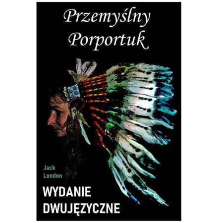 Przemyślny Porportuk – wydanie dwujęzyczne/ebook