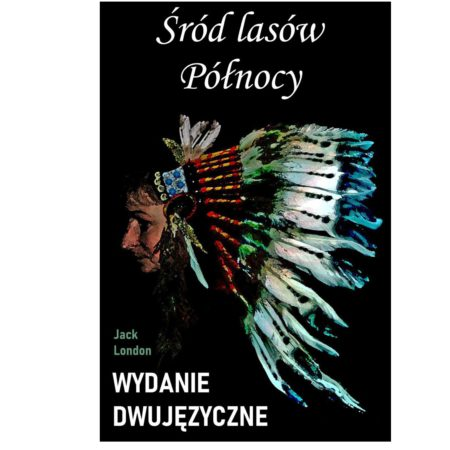 Śród lasów Północy – wydanie dwujęzyczne/ebook