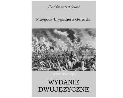 Przygody brygadjera Gerarda – wydanie dwujęzyczne/ebook