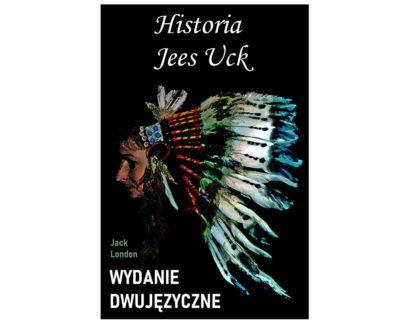 Historia Jees Uck – wydanie dwujęzyczne/ebook