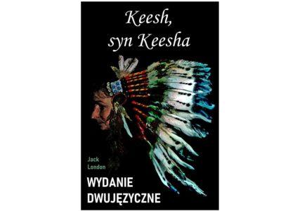 Keesh, syn Keesha – wydanie dwujęzyczne/ebook