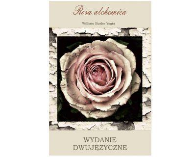 Rosa alchemica – wydanie dwujęzyczne/ebook