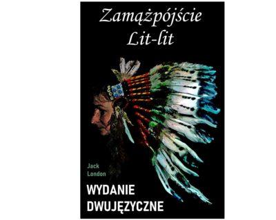 Zamążpójście Lit-lit – wydanie dwujęzyczne/ebook