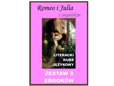 3 ebooki: Romeo i Julia, Tłumacz grecki, nauka angielskiego z książką dwujęzyczną