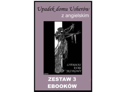 3 ebooki: Upadek domu Usherów, Tłumacz grecki, nauka angielskiego z książką dwujęzyczną