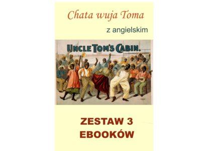 3 ebooki: Chata wuja Toma, Tłumacz grecki, nauka angielskiego z książką dwujęzyczną