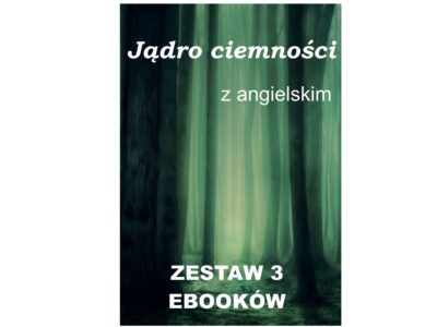 3 ebooki: Jądro ciemności, Tłumacz grecki, nauka angielskiego z książką dwujęzyczną