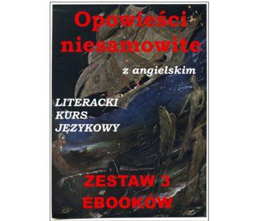 3 ebooki: Opowieści niesamowite, Tłumacz grecki, nauka angielskiego z książką dwujęzyczną
