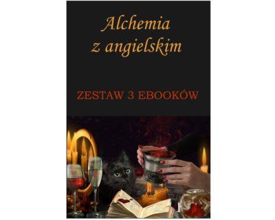 Alchemia z angielskim. Zestaw 3 ebooków