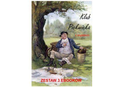 3 ebooki: Klub Pickwicka, Tłumacz grecki, nauka angielskiego z książką dwujęzyczną