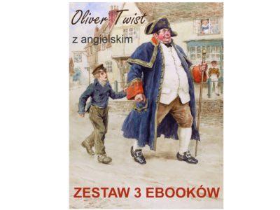 3 ebooki: Oliver Twist, Tłumacz grecki, nauka angielskiego z książką dwujęzyczną